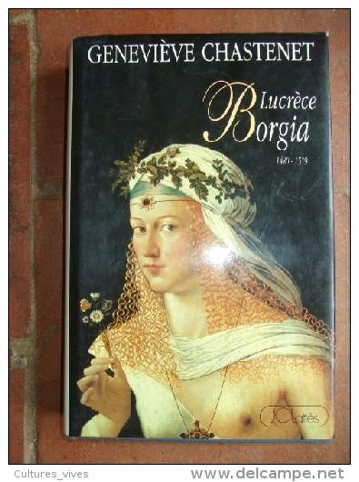 Lucrèce Borgia 1480-1519. - Livres, BD, Revues