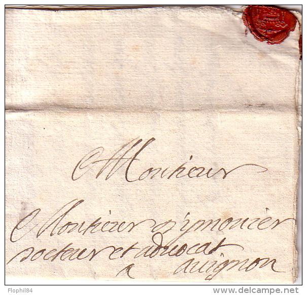 VAUCLUSE - ORANGE - PERIODE LOUIS XIV - LETTRE AVEC TEXTE D'ORANGE POUR AVIGNON LE 30 OCTOBRE 1699 - PAS BANAL. - Marcophilie (Lettres)
