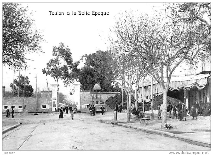 VAR  83  TOULON A LA BELLE EPOQUE  LE BOULEVARD BAZEILLES  LA PORTE DU MOURILLON  REPRO - Toulon