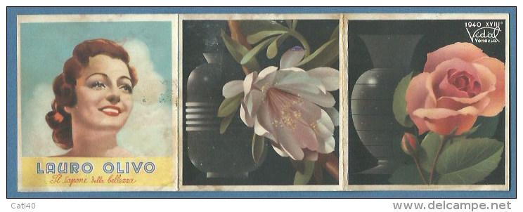 Calendario Pubblicitario : PROFUMI VIDAL VENEZIA 1940 - XVIII - SAPONE LAURO OLIVO - PETROLINA LONGEGA Arresta La Caduta - Calendriers