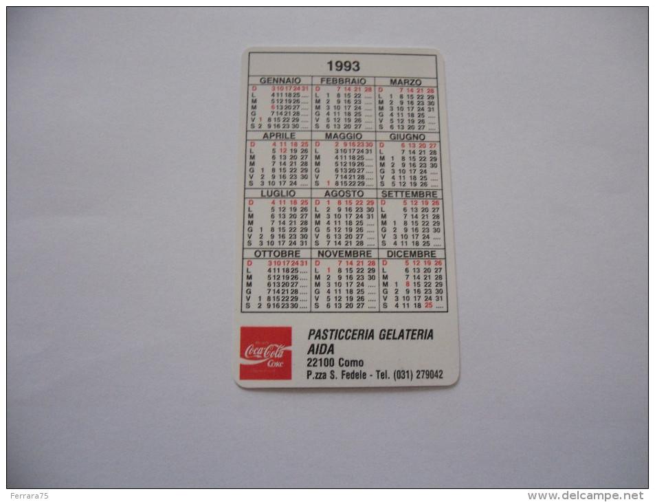 CALENDARIETTO PUBBLICITARIO COCA COLA 1993 PLASTIFICATO PASTICCIERIA GELATERIA AIDA COMO - Calendari