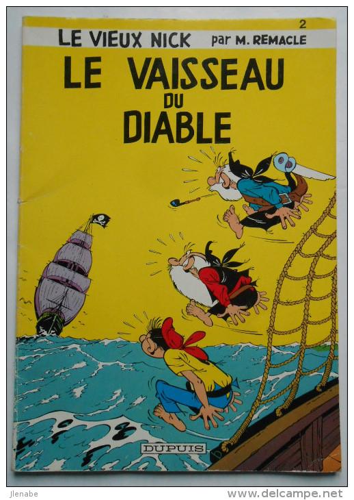 """VIEUX NICK ( LE ) N°2 """" Le Vaisseau Du Diable """" Par REMACLE - Other"""