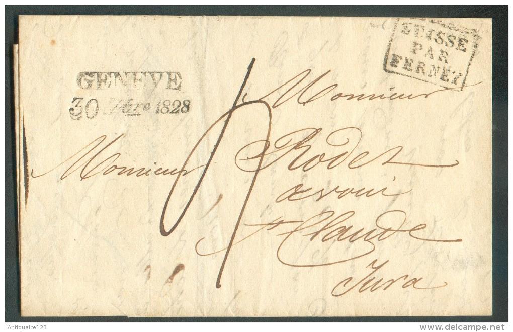 LAC De GENEVE Le 30 Septembre 1828 + Griffe SUISSE PAR FERNEY Vers Le Jura.  Taxe De 4 Décimes. - 10935 - ...-1845 Vorphilatelie