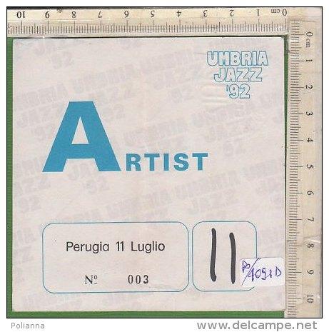 PO4091D# MUSICA - ADESIVO UMBRIA JAZZ '92 - ARTIST - PERUGIA - Biglietti Per Concerti