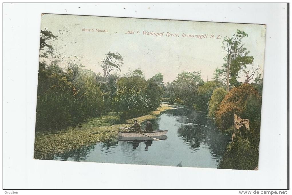 INVERCARGILL N Z 3384 WAIHOPAI RIVER 1908 - Nouvelle-Zélande