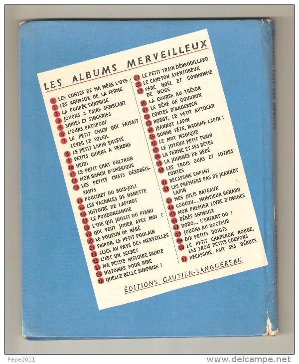 BECASSINE Fait Ses Débuts Les Albums Merveilleux Ed Gautier Languerreau 1954 - Livres, BD, Revues