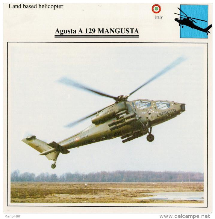 AUGUSTA A 129  MANGUSTA    2  SCAN    (NUOVO CON DESCRIZIONE TECNICA SUL RETRO) - Elicotteri