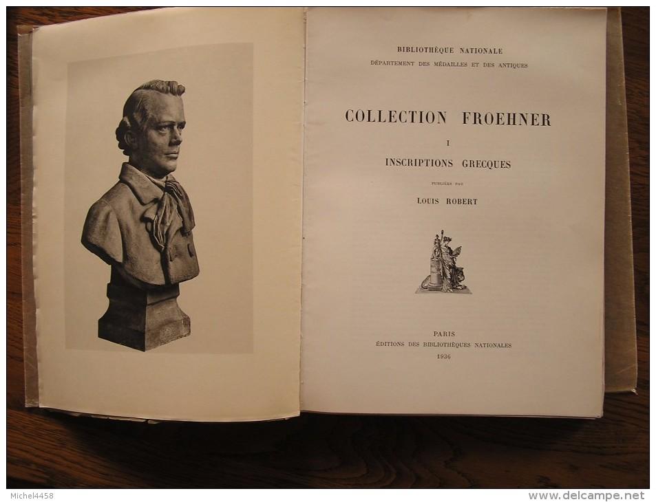 Collection Froehner. 1. Inscriptions Grecques Louis Robert 1936  Grèce Antique    Archéologie - Archéologie