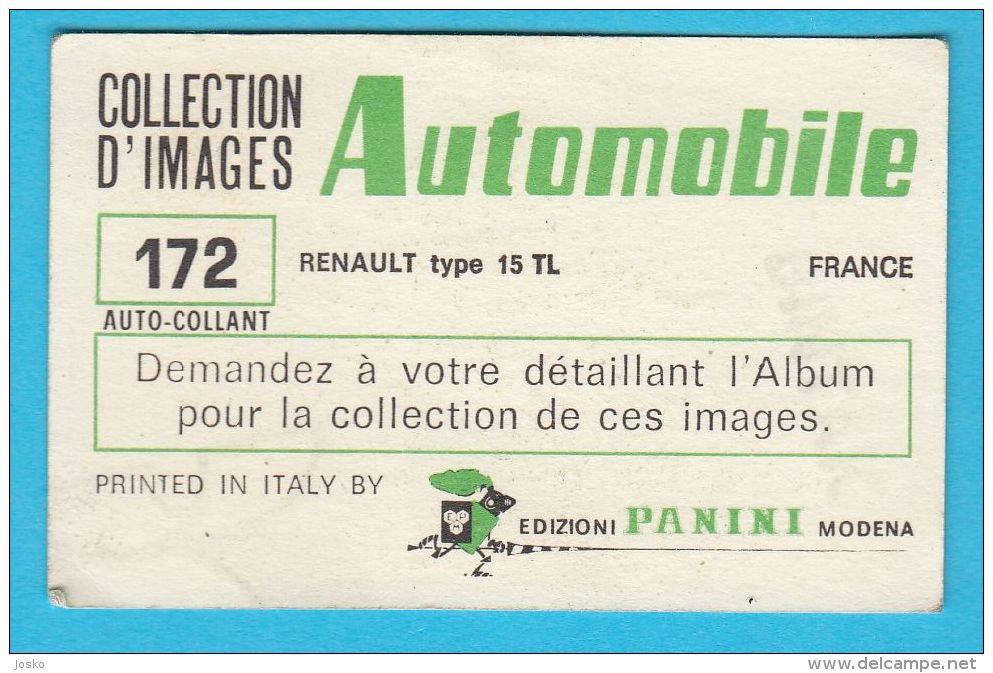 PANINI - AUTOMOBILE No. 172 RENAULT Type 15 TL *  Automobile Auto Voiture Automobil Autos - Cars