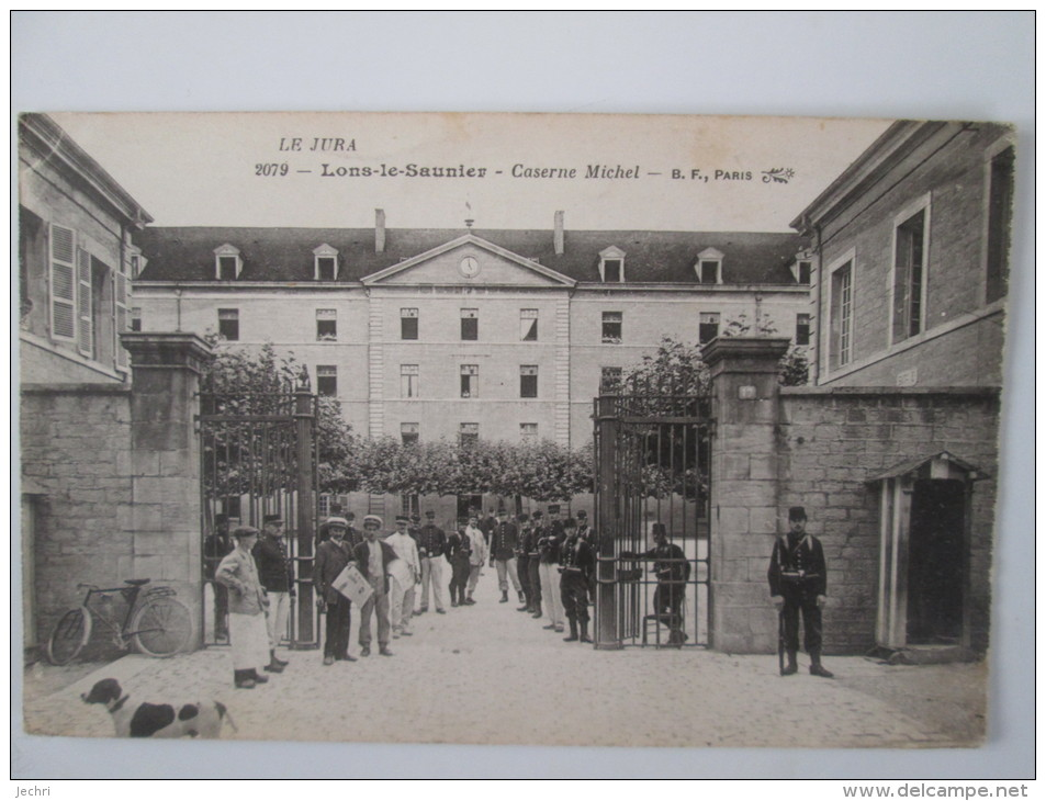 LONS LE SAUNIER . CASERNE MICHEL - Lons Le Saunier