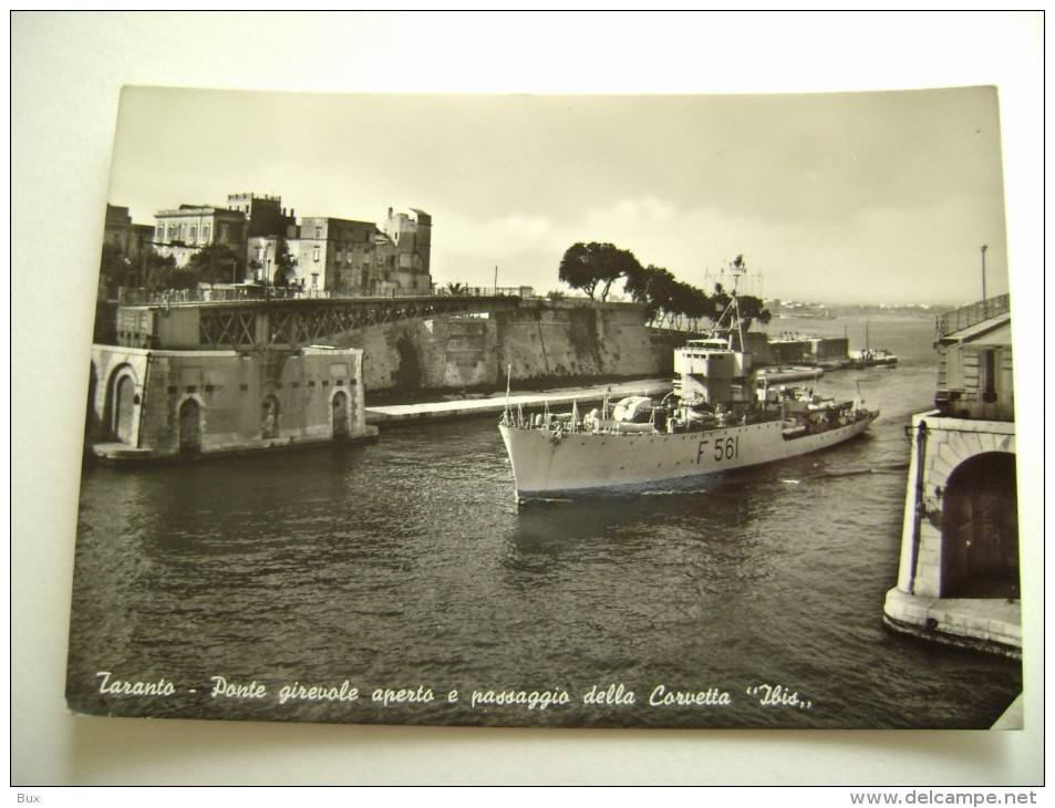 TARANTO   NAVE  CORVETTA IBIS I     SHIP   MARINA  MILITARE  WARSHIP  NON   VIAGGIATA COME DA FOTO - Guerra