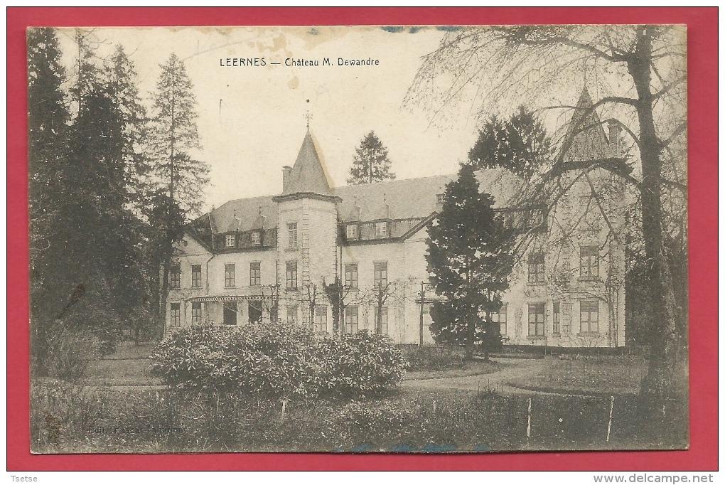 Leernes - Château M. Dewandre  ( Voir Verso ) - Fontaine-l'Evêque