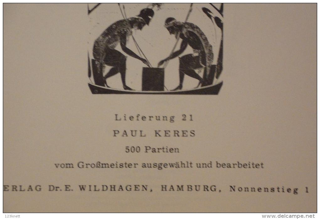 Weltgeschichte Des Schachs - KERES  - 21 - Verlag Dr. Wildhagen - Sport