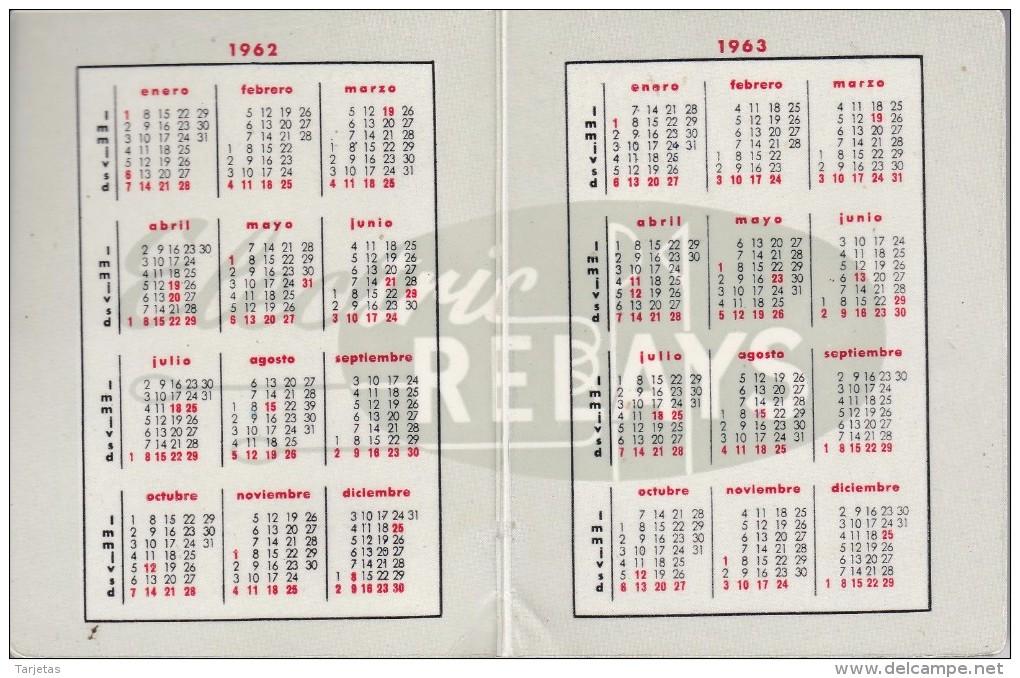 CALENDARIO DEL AÑO 1962 Y 1963 DE RALUX DE ELECTRIC RELAYS (CALENDRIER-CALENDAR) - Calendarios