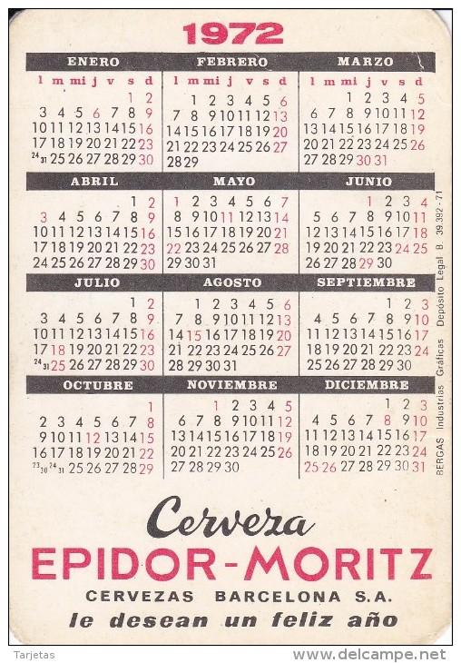 CALENDARIO DEL AÑO 1972 DE CERVEZAS MORITZ (CALENDRIER-CALENDAR) CERVEZA-BEER - Tamaño Pequeño : 1971-80