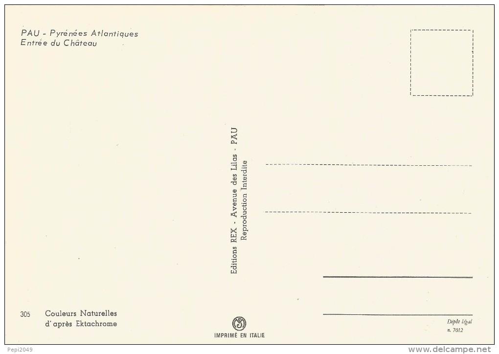 Z906 -  POSTAL - PAU - PYRENEES ATLANTIQUES - ENTREE DU CHATEAU - Postales