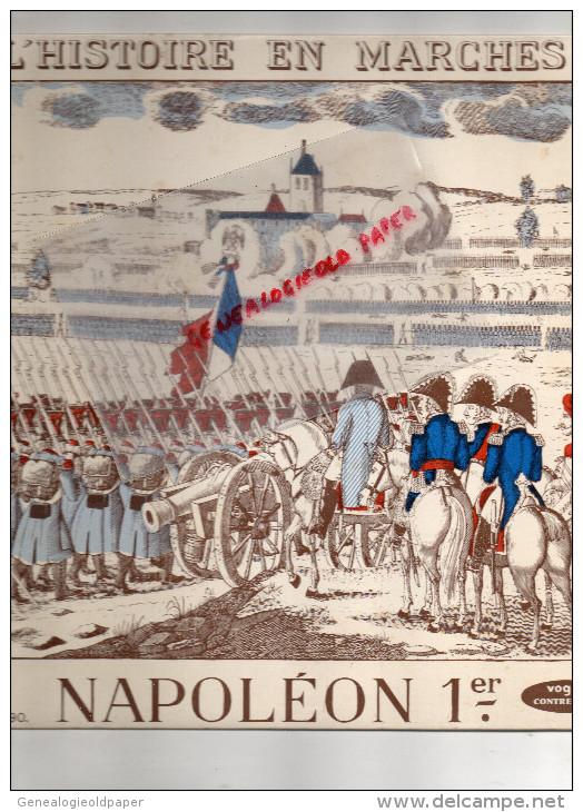 NAPOLEON 1ER-EMPIRE- L' HISTOIRE EN MARCHES-RIGAUDON DES MANCHOTS-BATTERIE AUSTERLITZ-BONNETS A POIL- MARENGO - Non Classificati