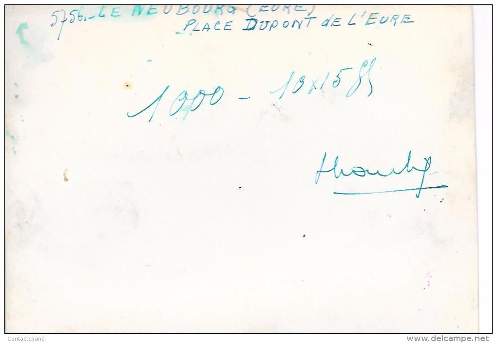 LE  NEUBOURG  ( 27 ) -  Epreuve PHOTO  12 X 18 Cm , Ayant Servie Au Tirage De La Carte Postale - Le Neubourg