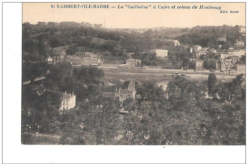 """69  -  CPA  De  St  RAMBERT  L ' ILE  BARBE  -  La  """" Guillotine """"  à Cuire  Et  Coteau  De  Montessuy - Autres Communes"""