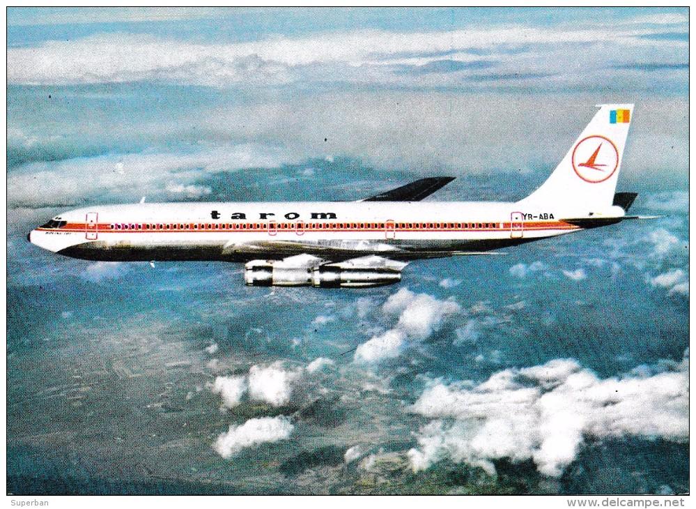AVIATION CIVILE - ANNÉE / YEAR : 1976 - AVION BOEING : B 707 En VOL : TAROM - ROUMANIE (t-785) - 1946-....: Moderne