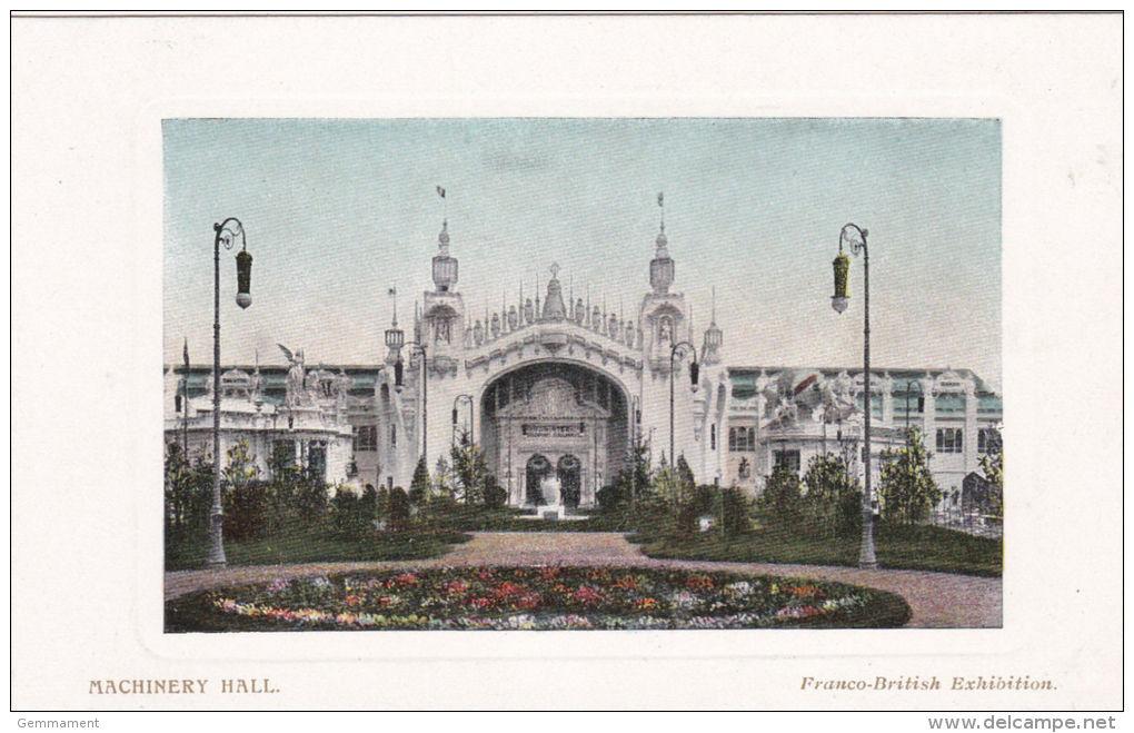 FRANCO BRITISH EXHIBITION -MACHINERY HALL - Exhibitions