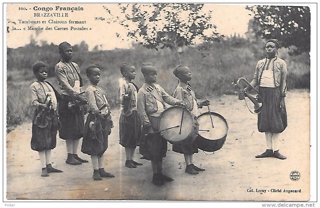 """CONGO FRANCAIS - BRAZZAVILLE - Tambours Et Clairons Fermant La... """"Marche Des Cartes Postales"""" - Brazzaville"""