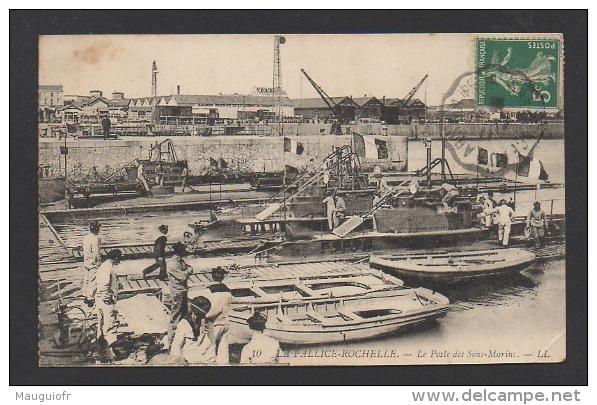 DF / TRANSPORTS / BATEAUX / GUERRE / SOUS-MARINS / LA PALLICE-ROCHELLE / LE POSTE DES SOUS-MARINS / CIRCULÉE EN 1911 - Guerre