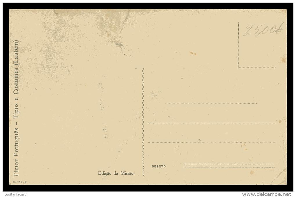 ASIA - TIMOR  - COSTUMES - Lautem ( Ed. Da Missão)  Carte Postale - Timor Oriental