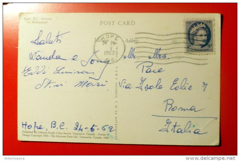 CANADA  1962 , HOPE B.C. GATEWAY TO HOLYDAYLAND  INTERESTING STAMP - Victoria