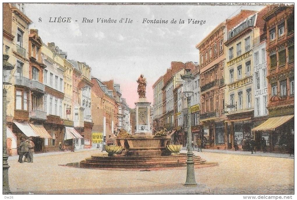 Liège - Rue Vinâve D´Iles - Fontaine De La Vierge - Edition J. Chapelier - Carte Colorisée, Non Circulée - Liege