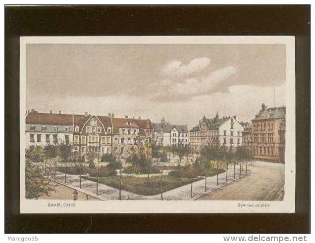 Saarlouis Gymnasiumplatz édit. Ludwig Pieper , Couleur - Kreis Saarlouis