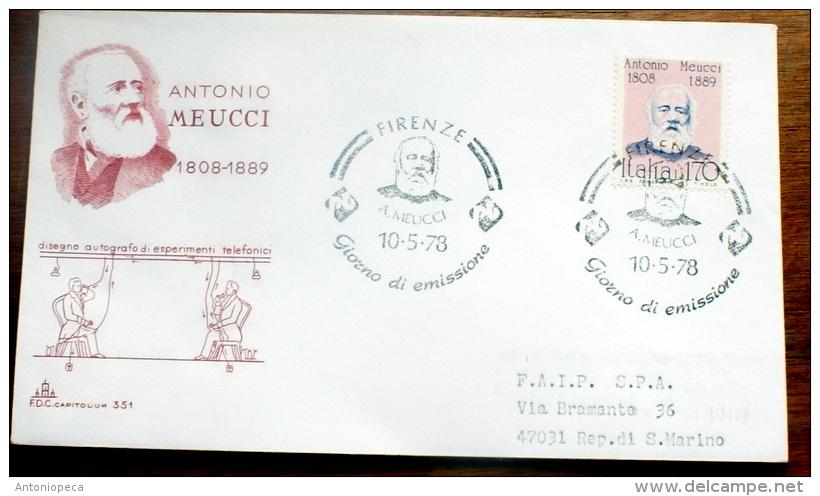 ITALIA 1978-ANTONIO MEUCCI    FDC VIAGGIATA PER SAN MARINO - 6. 1946-.. Republic