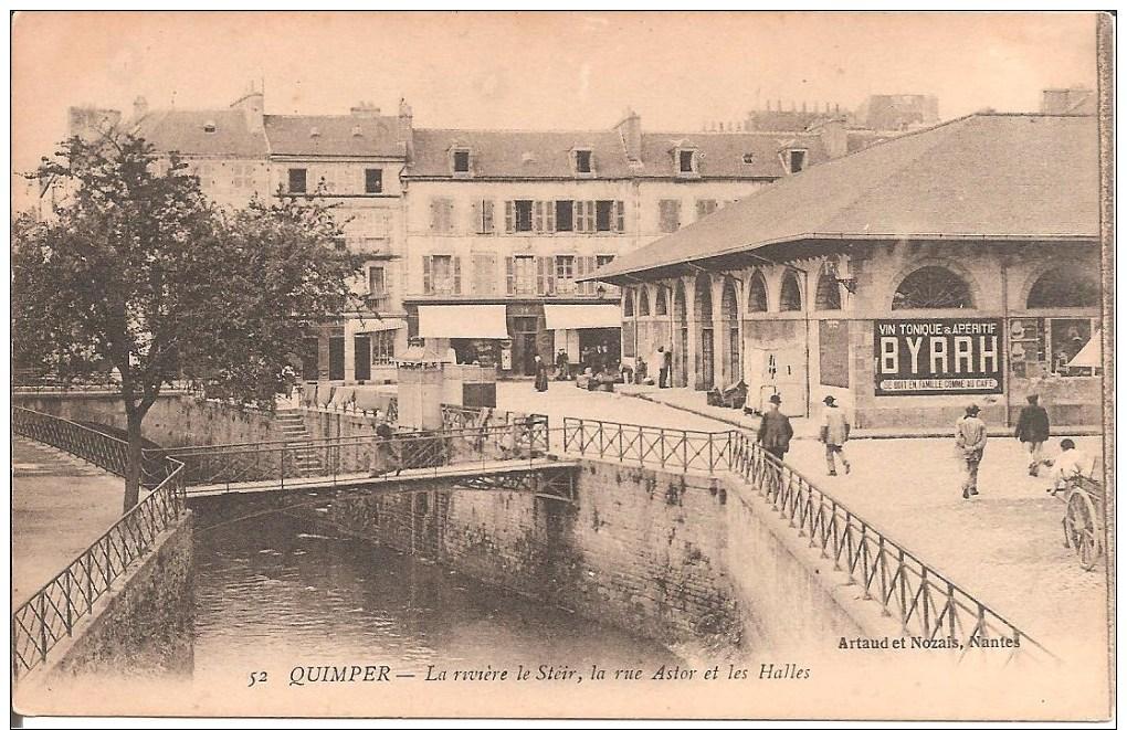 QUIMPER (29) La Rivière Le Steir , La Rue Astor Et Les Halles - Quimper