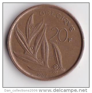 BELGIQUE BAUDOUIN  20 FRANCS  TYPE ELSTROM  ANNEE 1982  Légende Française  LOT 135 - 1951-1993: Baudouin I