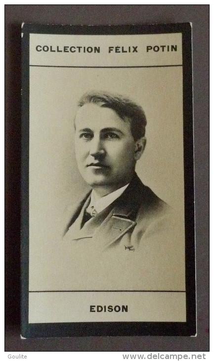 Thomas Edison - Felix Potin - Célébrités