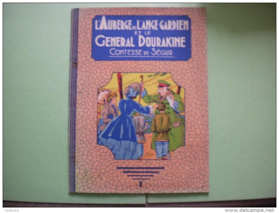 L'AUBERGE DE L'ANGE GARDIEN ET LE GENERAL DOURAKINE COMTESSE DE SEGUR - Livres, BD, Revues