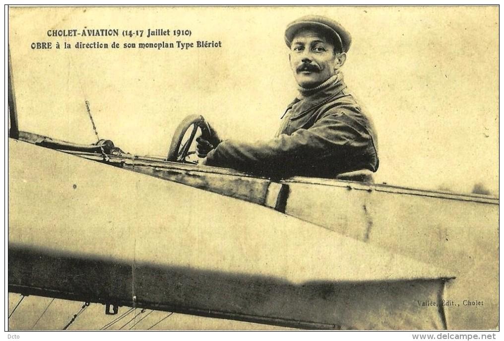 CHOLET Aviation  1910  Obre à La Direction Du Monoplan Type Blériot  (2 Scans)  Ed. Vallée - Aviateurs
