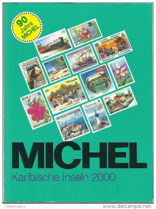 MICHEL - Karibische Inseln 2000 - Catalogo Delle Isole Caraibiche 2000 - Cataloghi