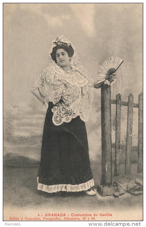 ESPAGNE - GRANADA - Costumbre De SEVILLA - Granada