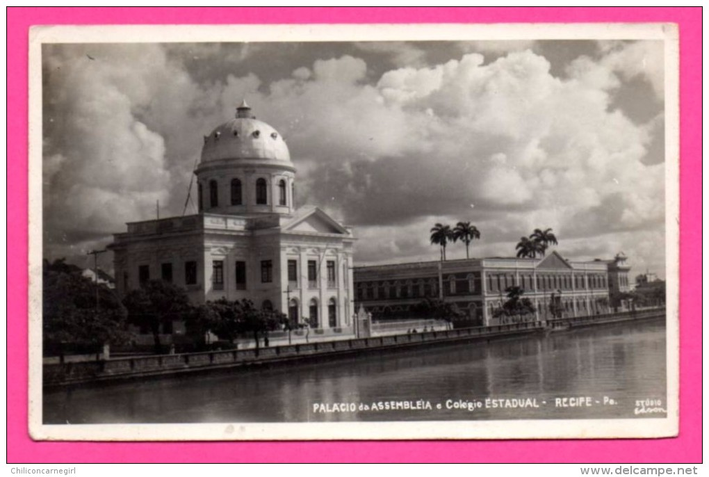 Carte Photo - Recife - Palacio Da Assembleia E Colegio Estadual - Cachet Freguesia Dos S.S. Cosmo E. Damiao - EDSON - Recife