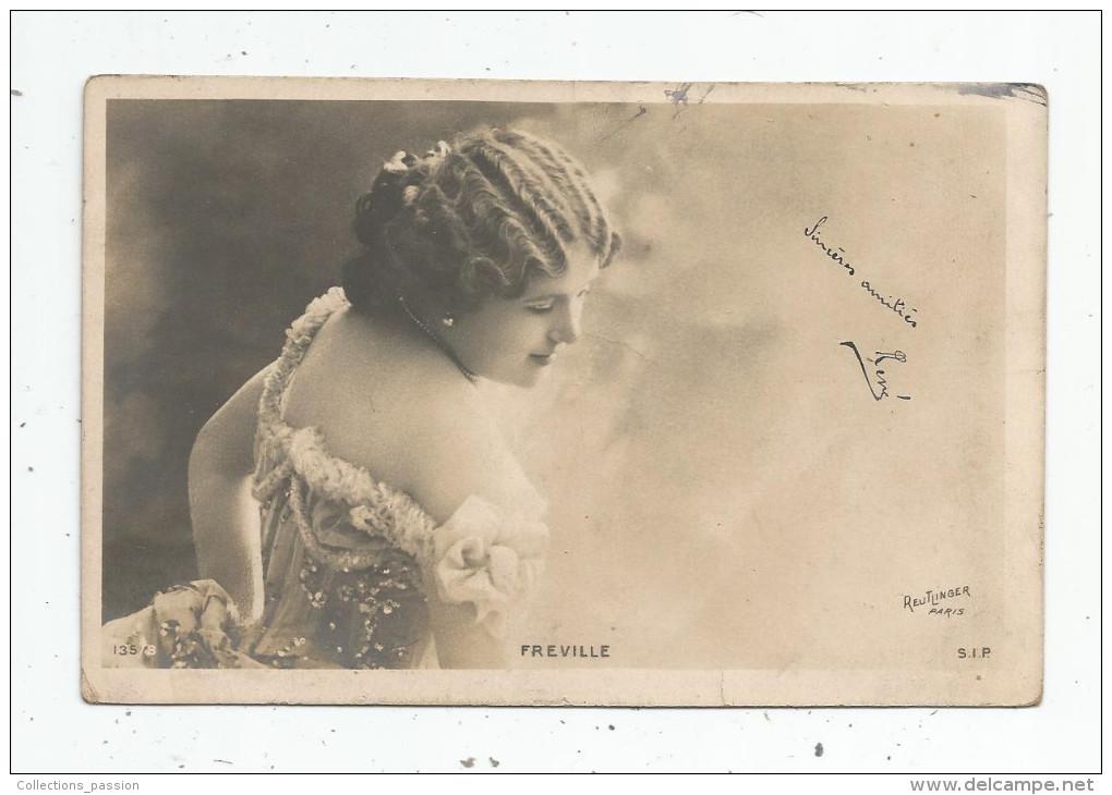 Cp , Spectacle , Artiste , FREVILLE , Dos Simple , Voyagée 1905 - Artistes