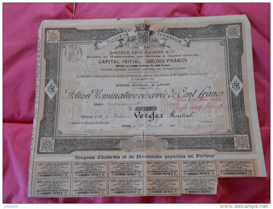Action Réservée 100  Francs Société Lyonnaise Des Eaux Minérales Docteur JACQUET  Lyon - 1901 - Eau