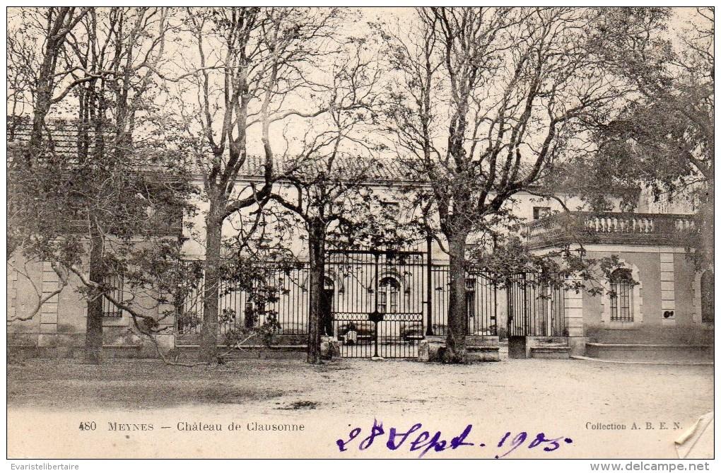 MEYNES : Le Chateau De CLAUSONNE ,n°480 - Autres Communes