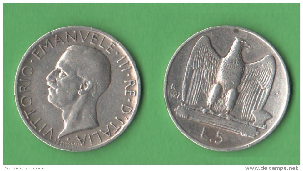 Italia Regno 5 Lire 1927 AquilettA  Re Vittorio Emanulele III - 1861-1946 : Regno