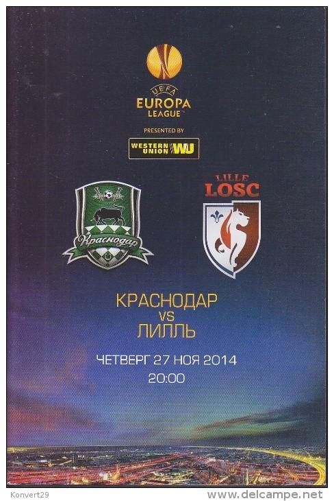 Russian Football. Official Program. UEFA EUROPA LEAGUE. 27.11.2014. FC Krasnodar - Lille OSC. - Livres