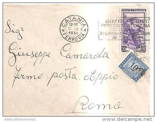 68807) Lettera Fermo Posta Con 20£. Italia Al Lavoro+10£. Segnatasse Da Catania A Roma Il 17-3-1951 - 1946-60: Marcofilie
