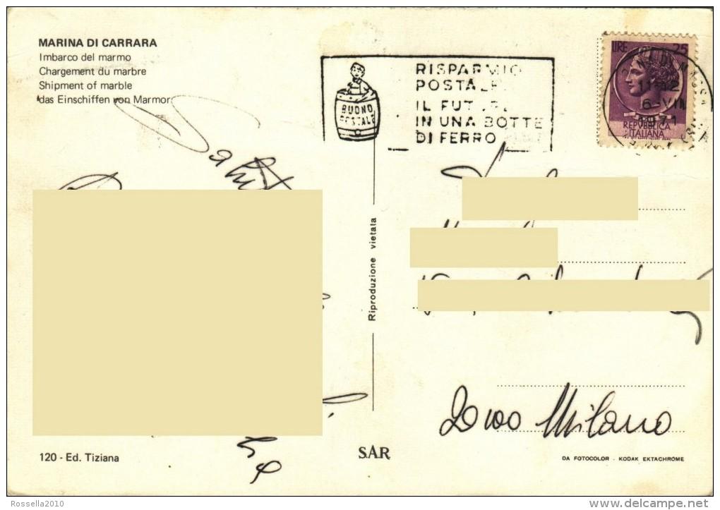 Cartolina ITALIA TOSCANA  CARRARA  Italy  Postcard Italie Carte Postale Italien Ansichtskarte - Carrara