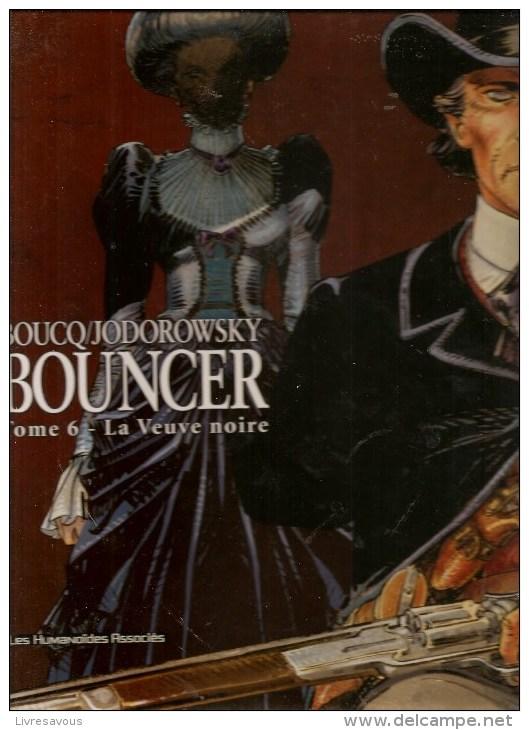 BOUNCER Tome 6 La Veuve Noire Par Boucq & Jodorowsky Editions Les Humanoïdes Associés  EO De 2008 - Unclassified