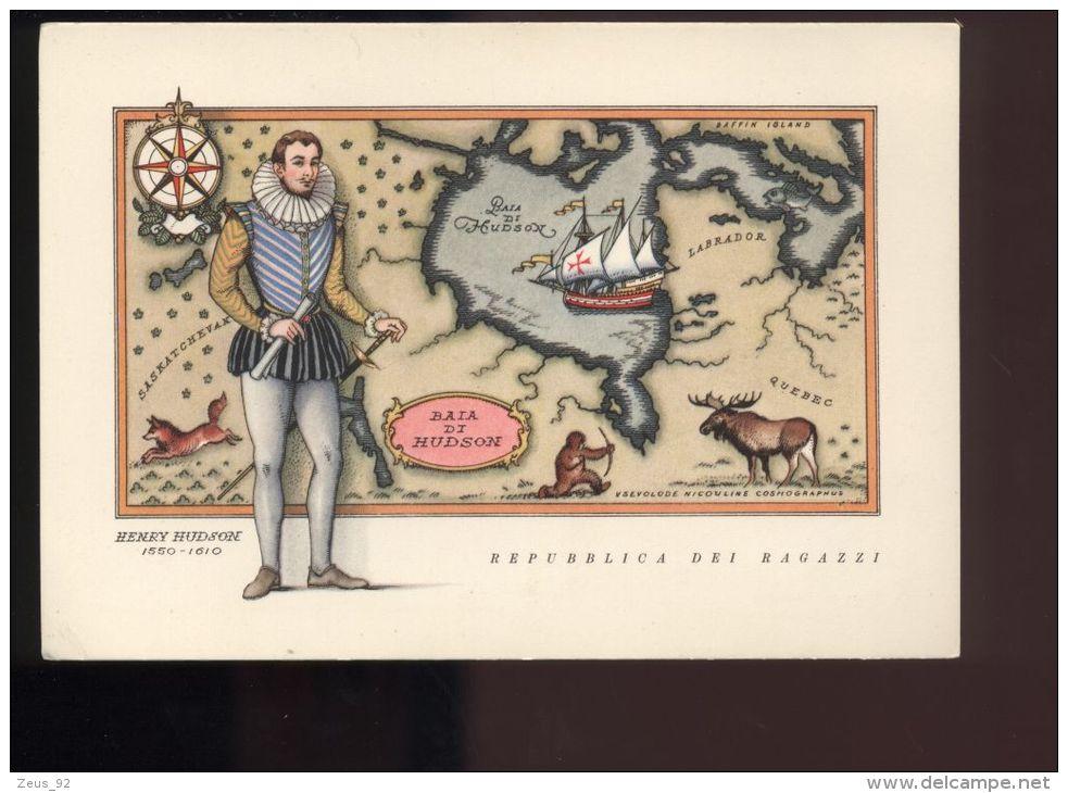 B1178 REPUBBLICA DEI RAGAZZI: I NAVIGATORI, SERIE SECONDA - HENRI HUDSON - Künstlerkarten