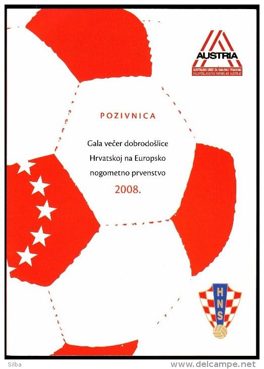 Croatia 2008 Soccer Football European Championship 2008 Invitation Card On The Gala Welkome Croatia On EC - Eurocopa (UEFA)